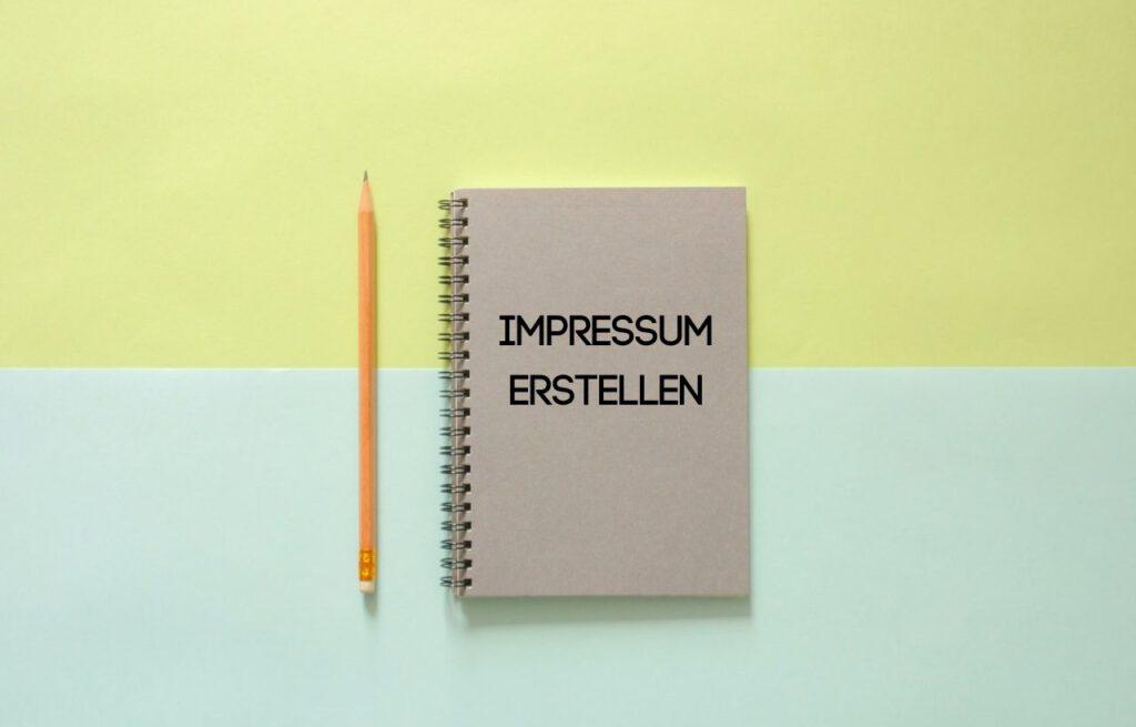 Das Erstellen des Impressums