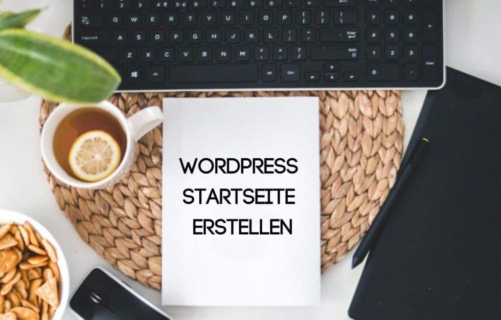 Startseite erstellen für Wordpress
